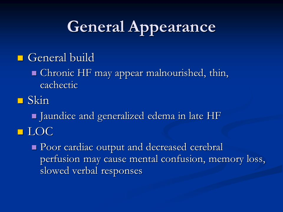 General Appearance General build Skin LOC