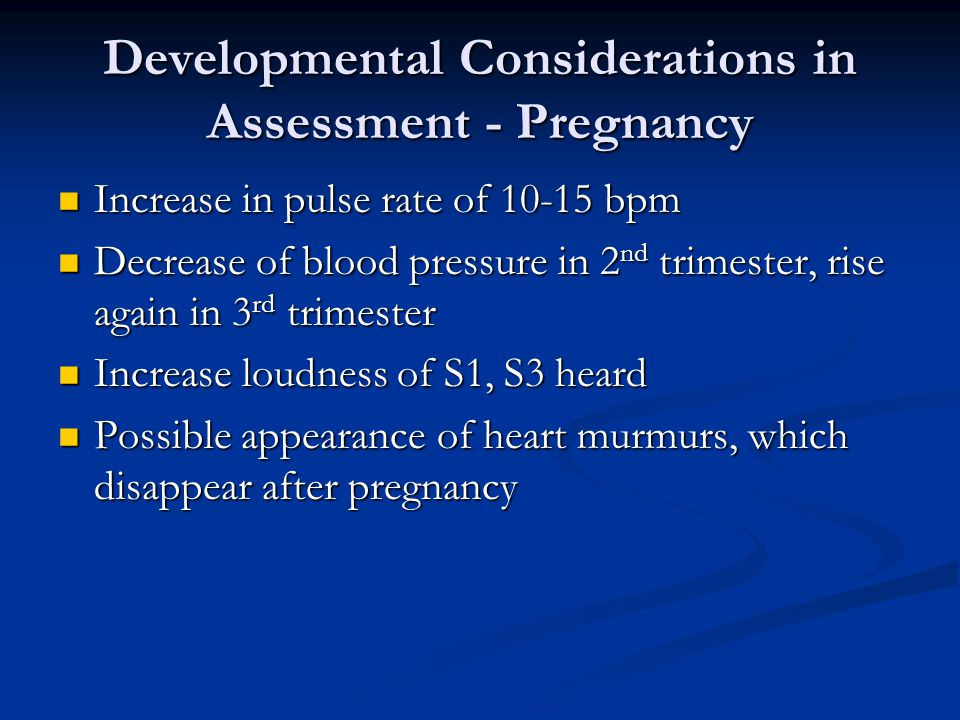 Developmental Considerations in Assessment - Pregnancy