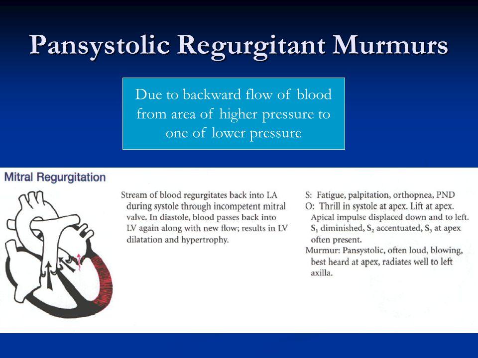 Pansystolic Regurgitant Murmurs