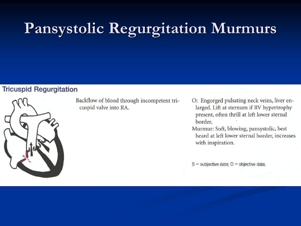 Pansystolic Regurgitation Murmurs