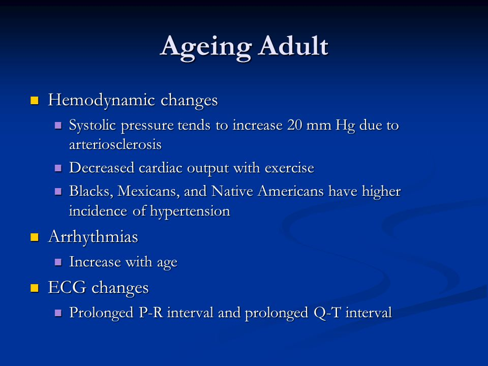 Ageing Adult Hemodynamic changes Arrhythmias ECG changes