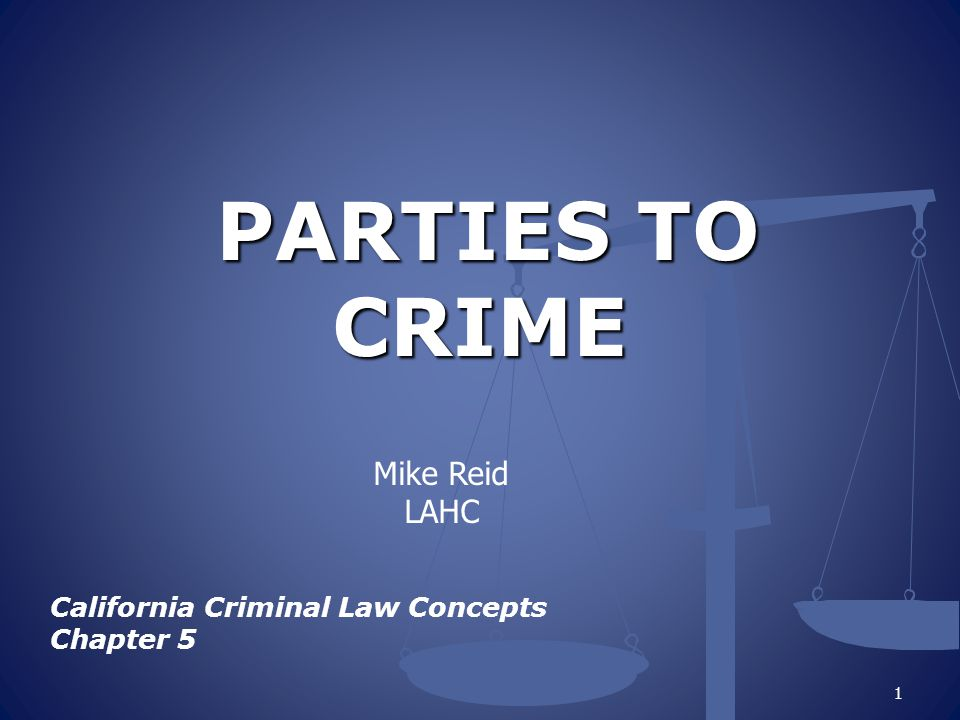 PARTIES TO CRIME Mike Reid LAHC