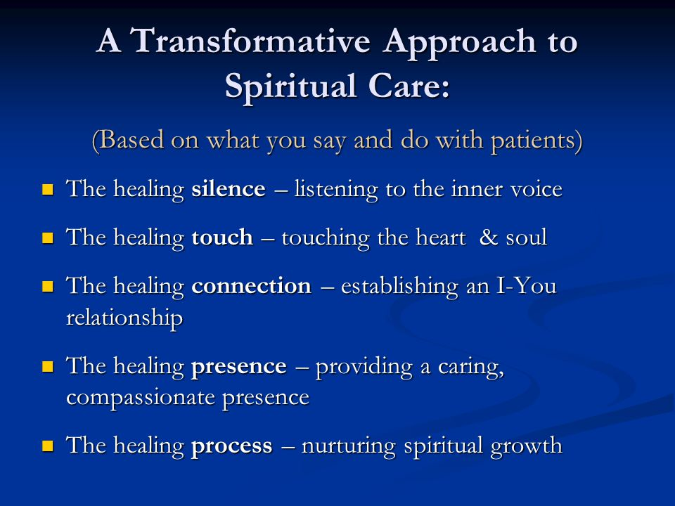 A Transformative Approach to Spiritual Care:
