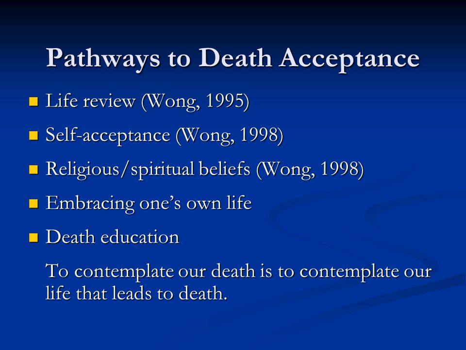 Pathways to Death Acceptance