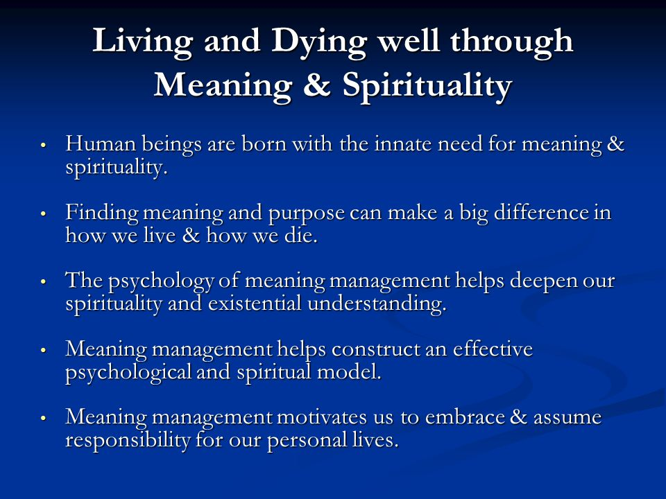Living and Dying well through Meaning & Spirituality