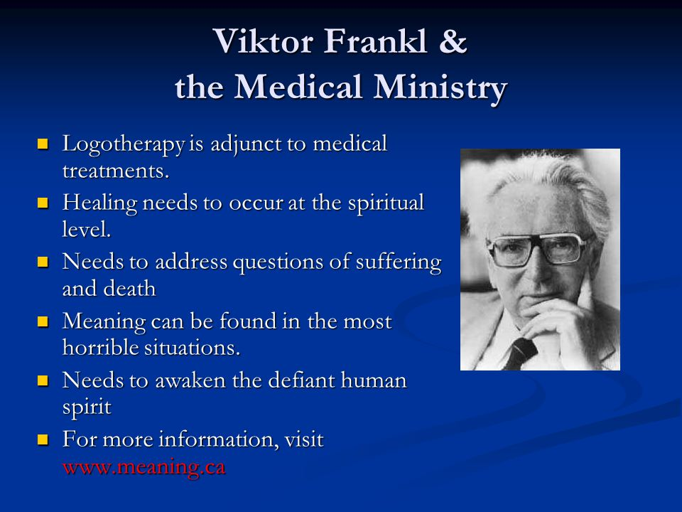 Viktor Frankl & the Medical Ministry
