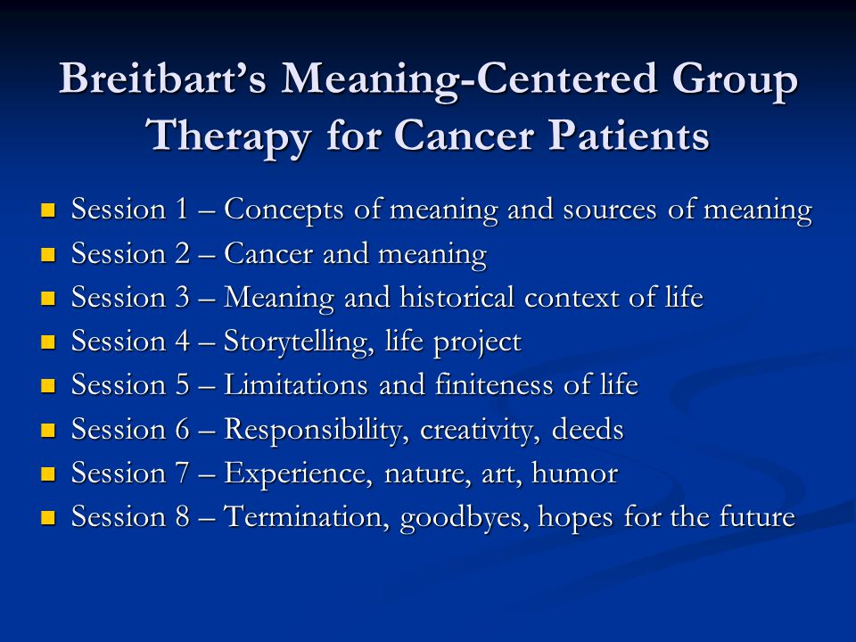 Breitbart's Meaning-Centered Group Therapy for Cancer Patients