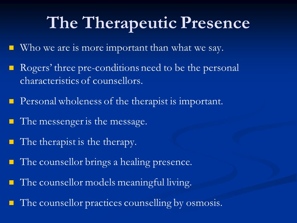 The Therapeutic Presence