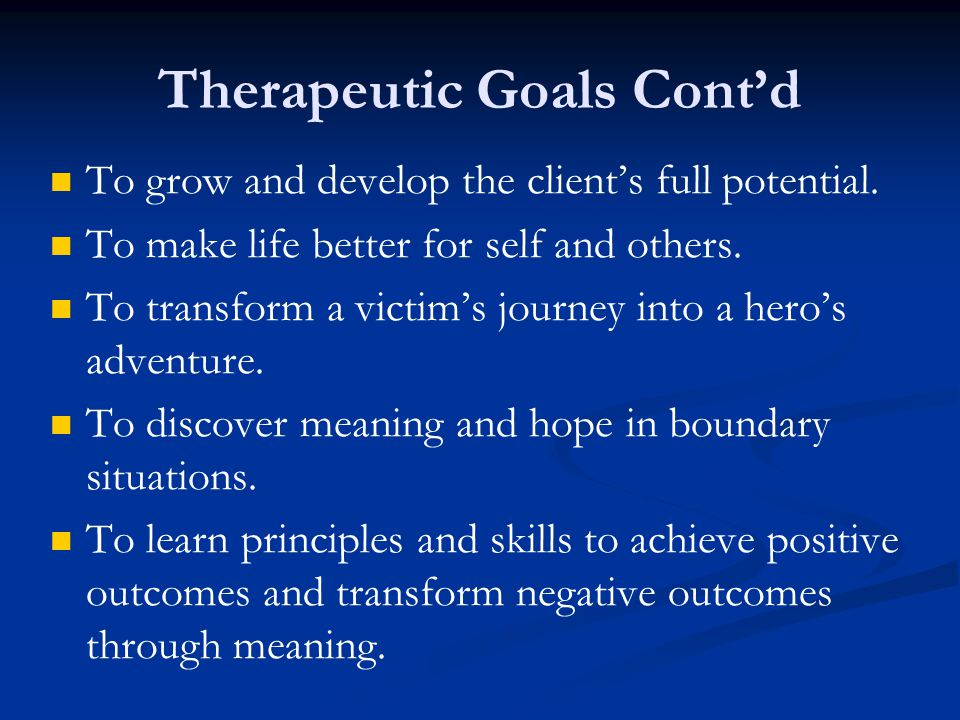 Therapeutic Goals Cont'd