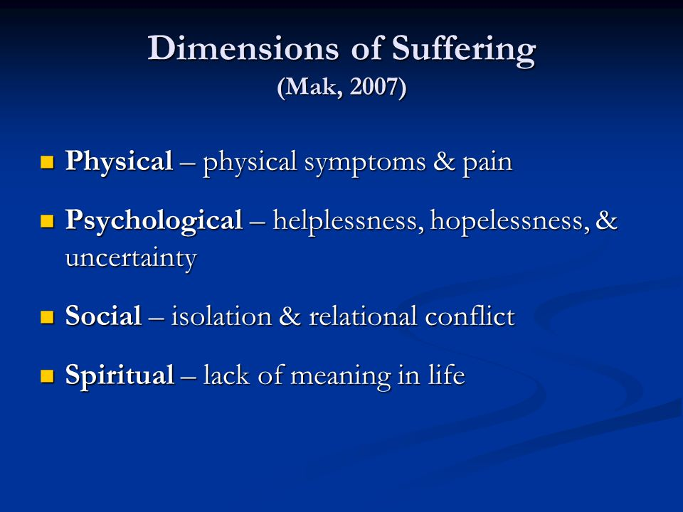 Dimensions of Suffering (Mak, 2007)