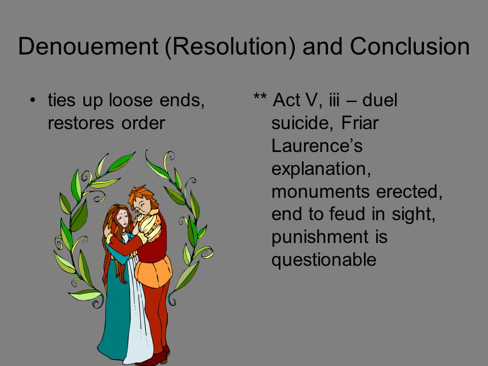 Denouement (Resolution) and Conclusion