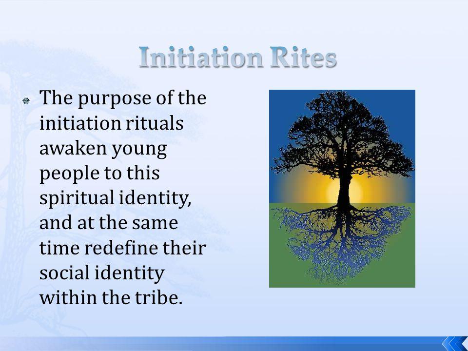 Initiation Rites