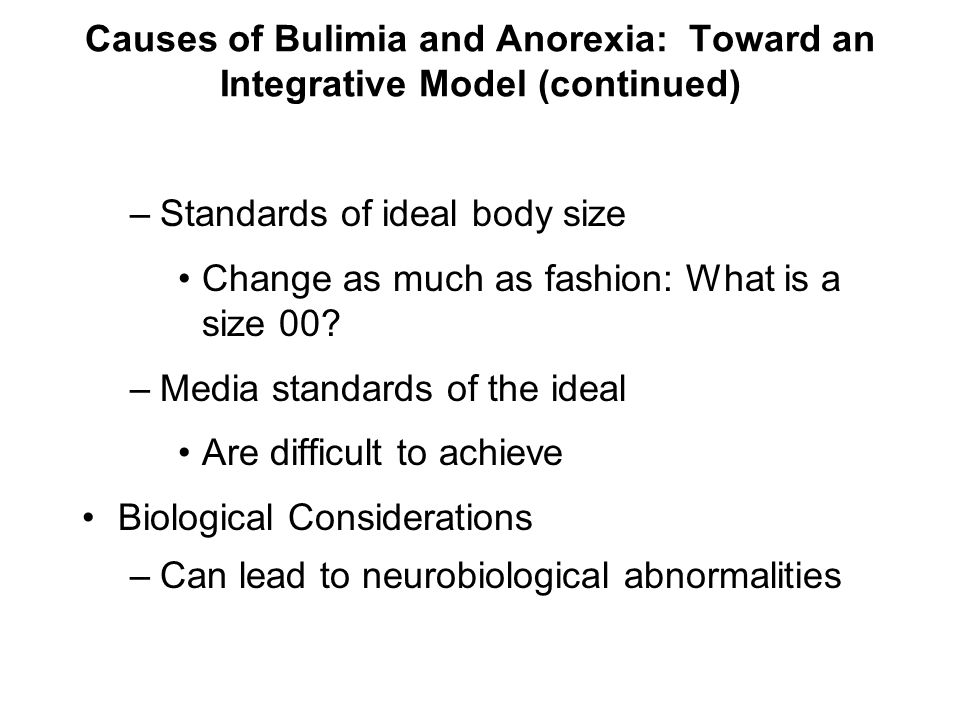 Causes of Bulimia and Anorexia: Toward an Integrative Model (continued)