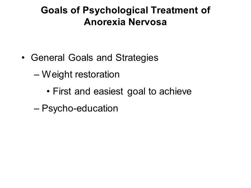 Goals of Psychological Treatment of Anorexia Nervosa