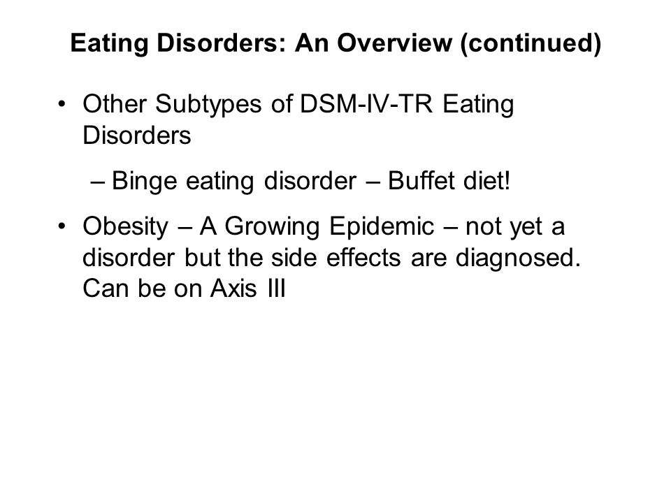 Eating Disorders: An Overview (continued)