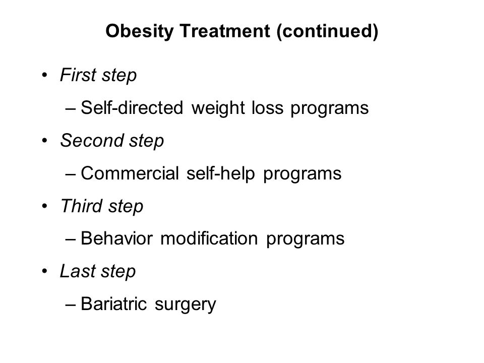 Obesity Treatment (continued)