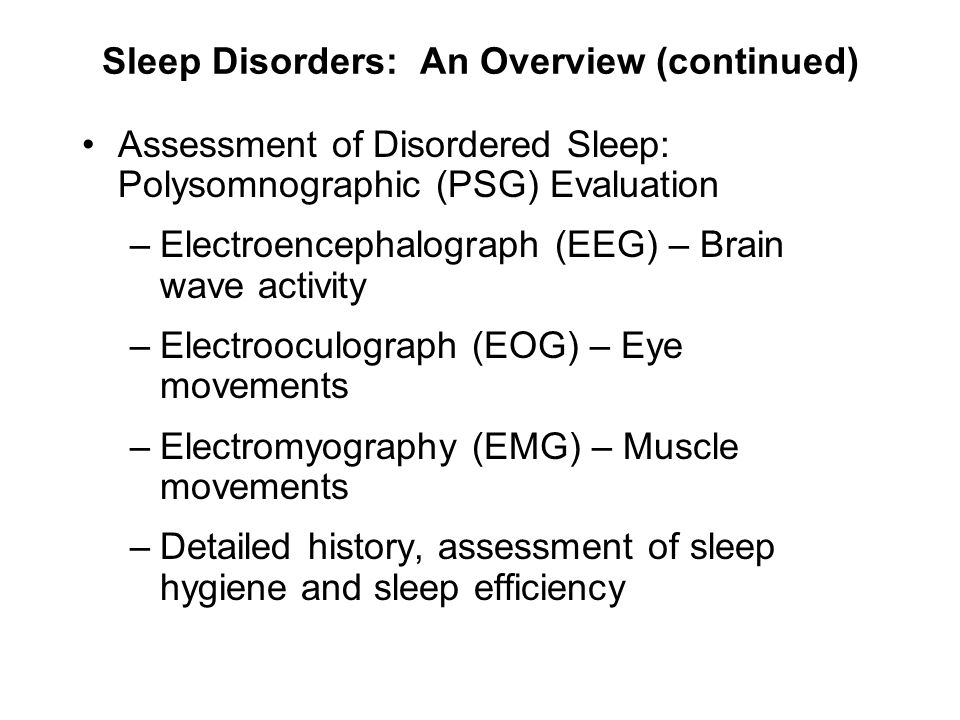 Sleep Disorders: An Overview (continued)