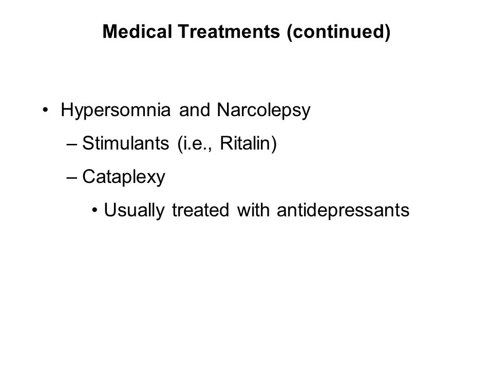 Medical Treatments (continued)
