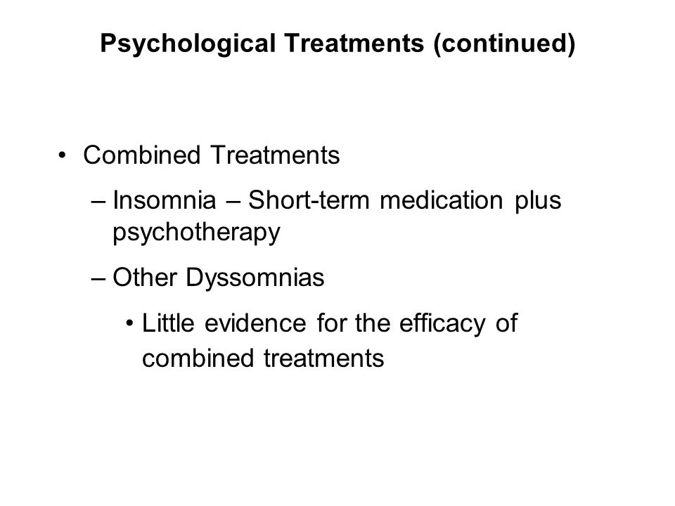 Psychological Treatments (continued)