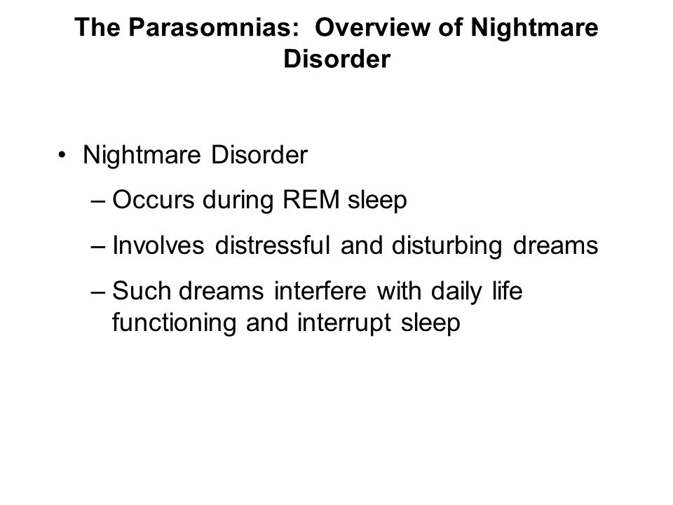 The Parasomnias: Overview of Nightmare Disorder