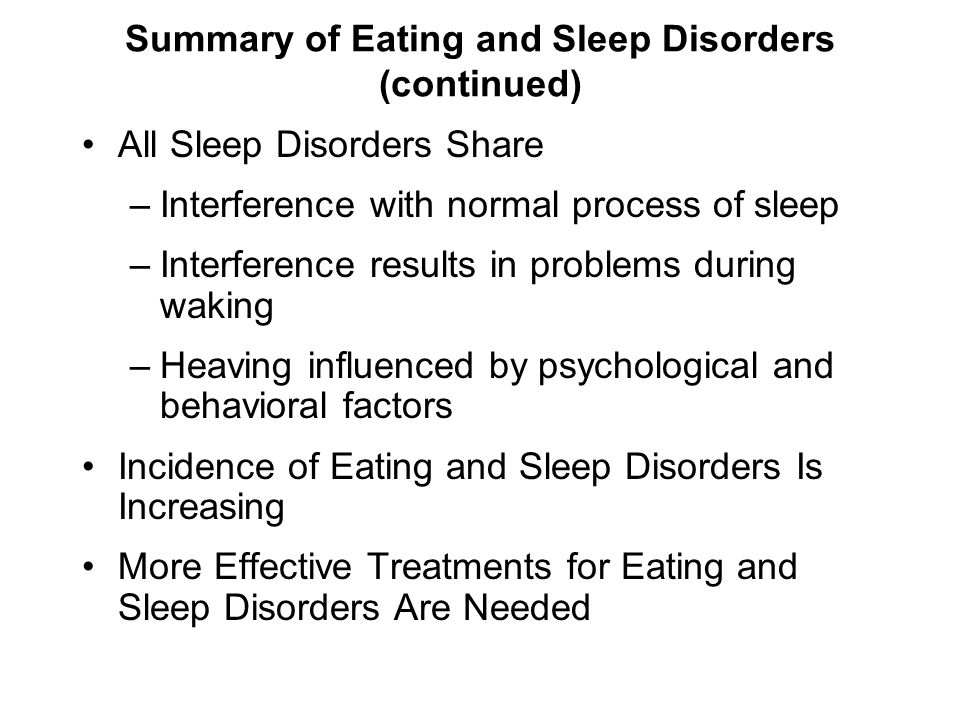 Summary of Eating and Sleep Disorders (continued)