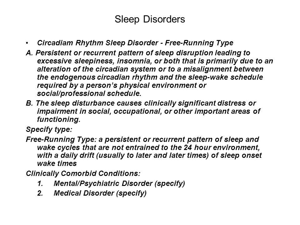 Sleep Disorders Circadiam Rhythm Sleep Disorder - Free-Running Type