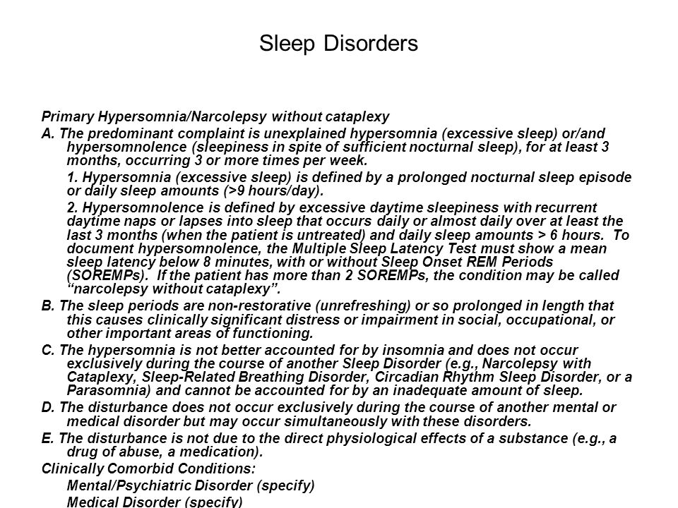 Sleep Disorders Primary Hypersomnia/Narcolepsy without cataplexy