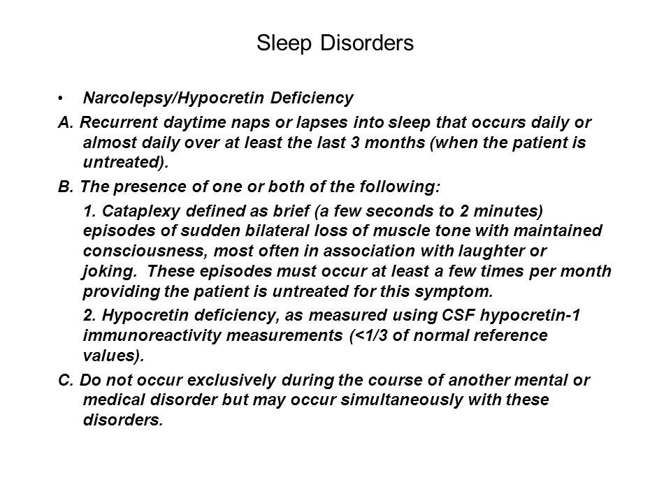 Sleep Disorders Narcolepsy/Hypocretin Deficiency