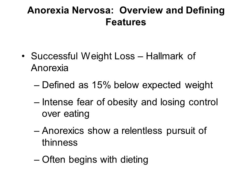 Anorexia Nervosa: Overview and Defining Features
