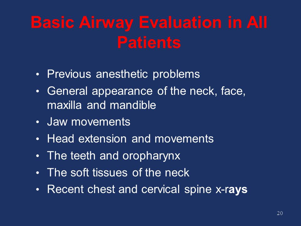 Basic Airway Evaluation in All Patients