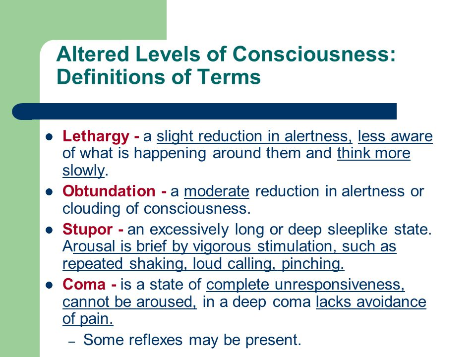 Altered Levels of Consciousness: Definitions of Terms