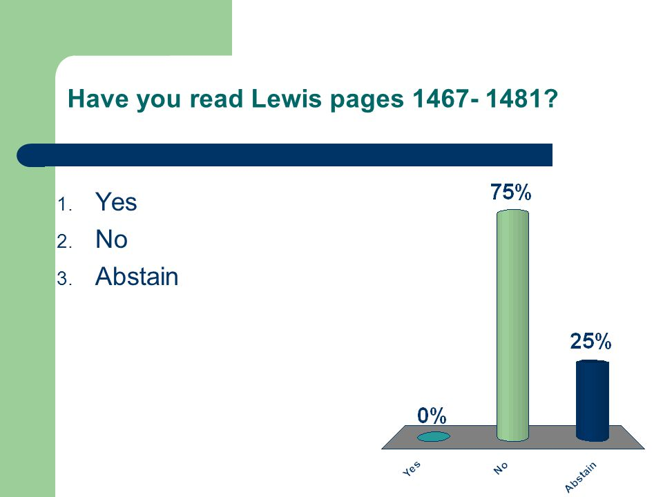 Have you read Lewis pages 1467- 1481