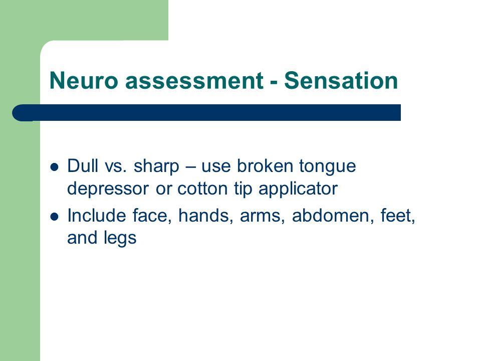 Neuro assessment - Sensation