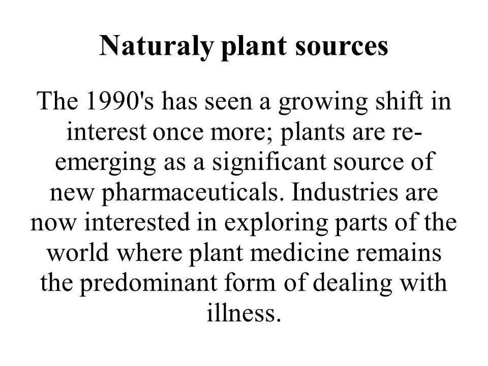 Naturaly plant sources