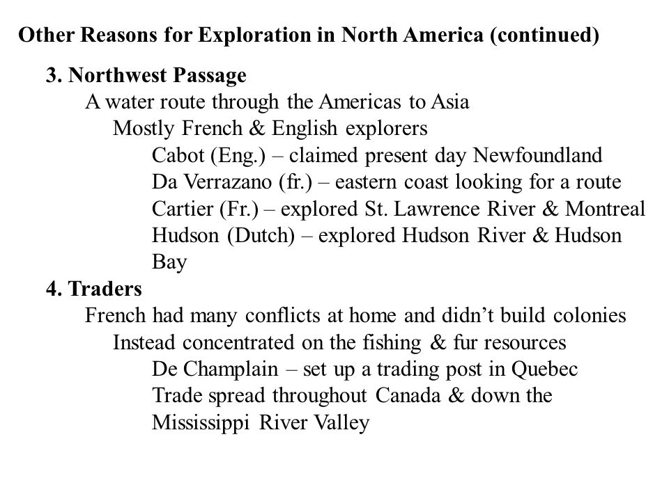 Other Reasons for Exploration in North America (continued)