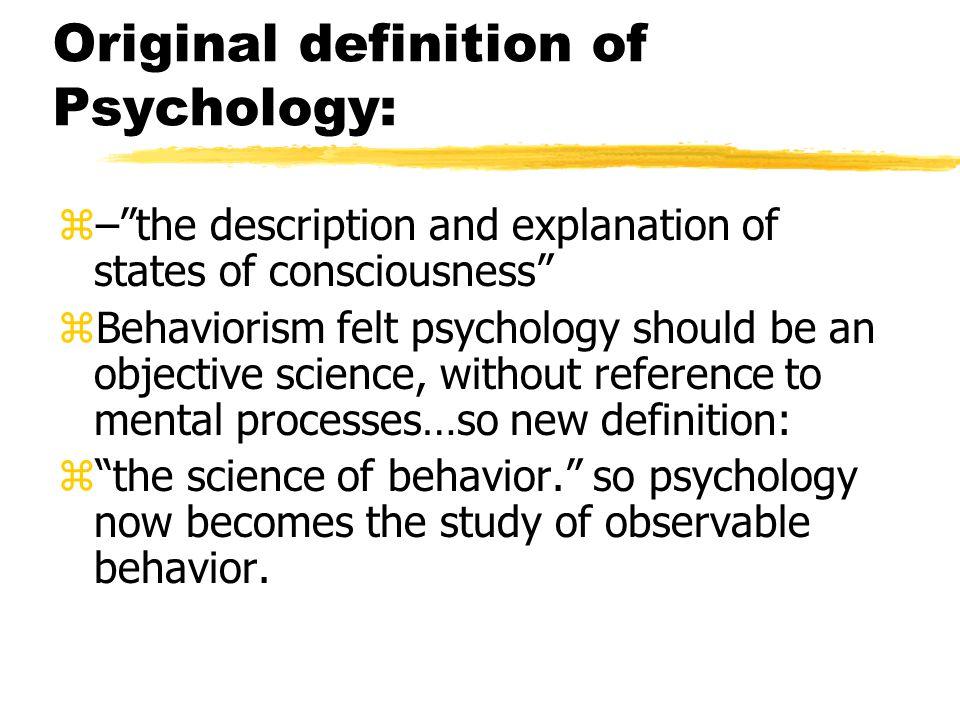 Original definition of Psychology: