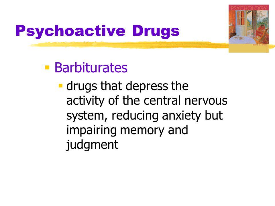 Psychoactive Drugs Barbiturates
