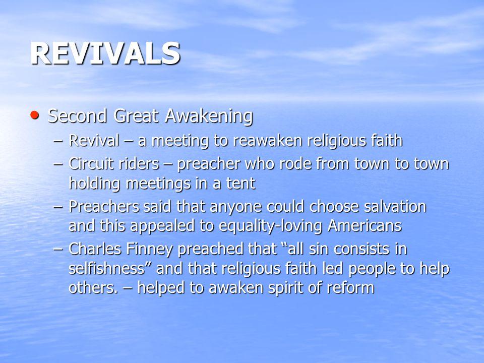 REVIVALS Second Great Awakening