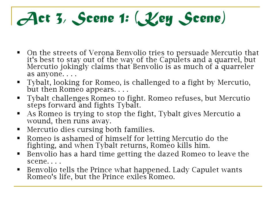 Act 3, Scene 1: (Key Scene)