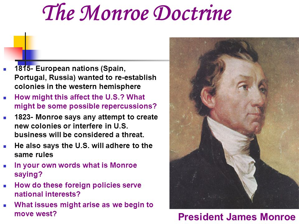 The Monroe Doctrine President James Monroe