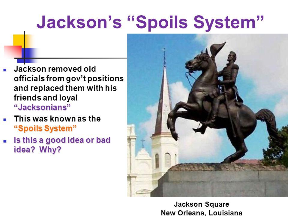 Jackson's Spoils System