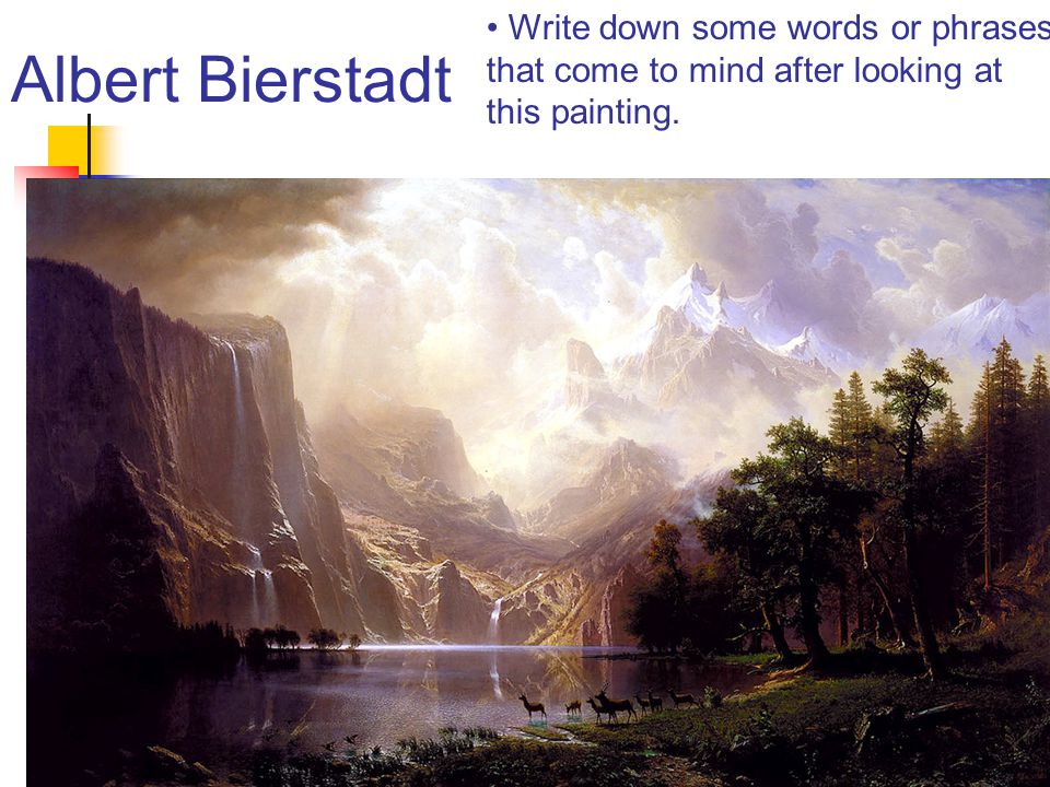 Albert Bierstadt Write down some words or phrases