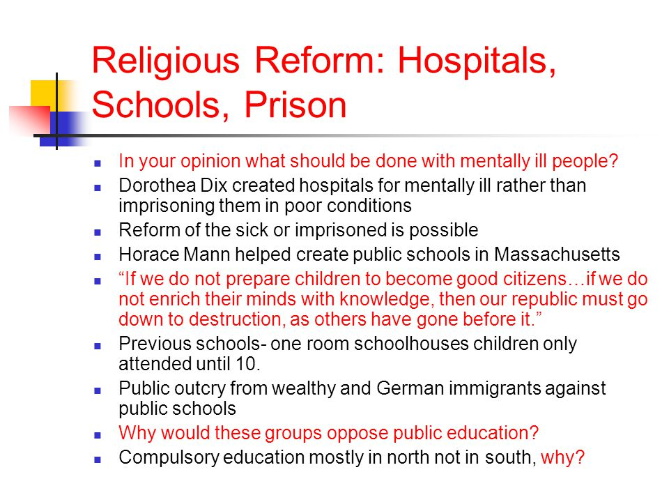Religious Reform: Hospitals, Schools, Prison