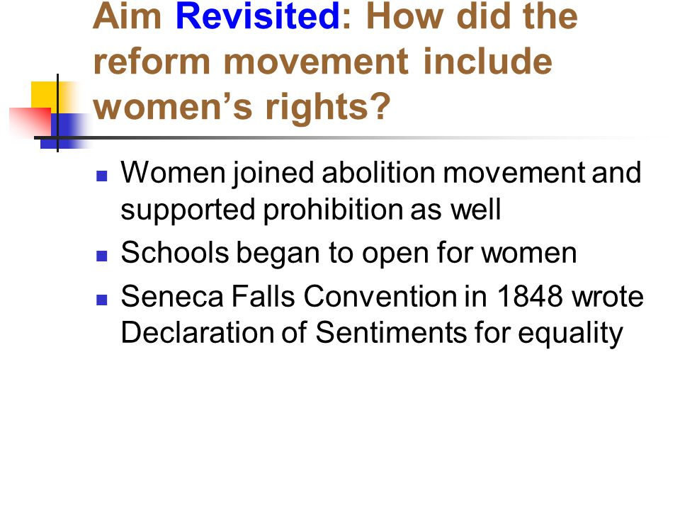 Aim Revisited: How did the reform movement include women's rights
