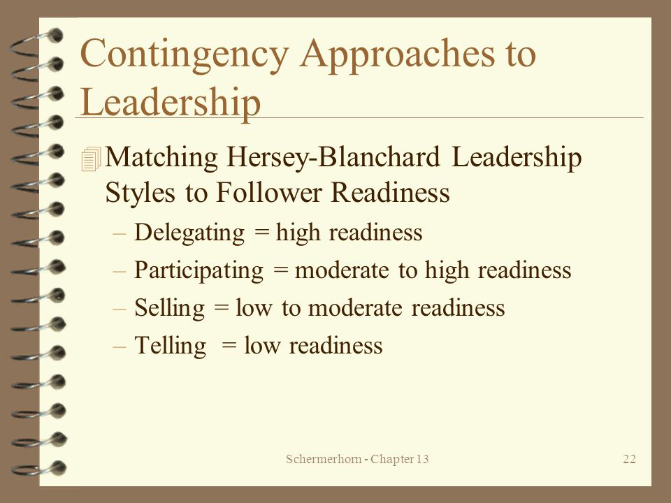 Contingency Approaches to Leadership