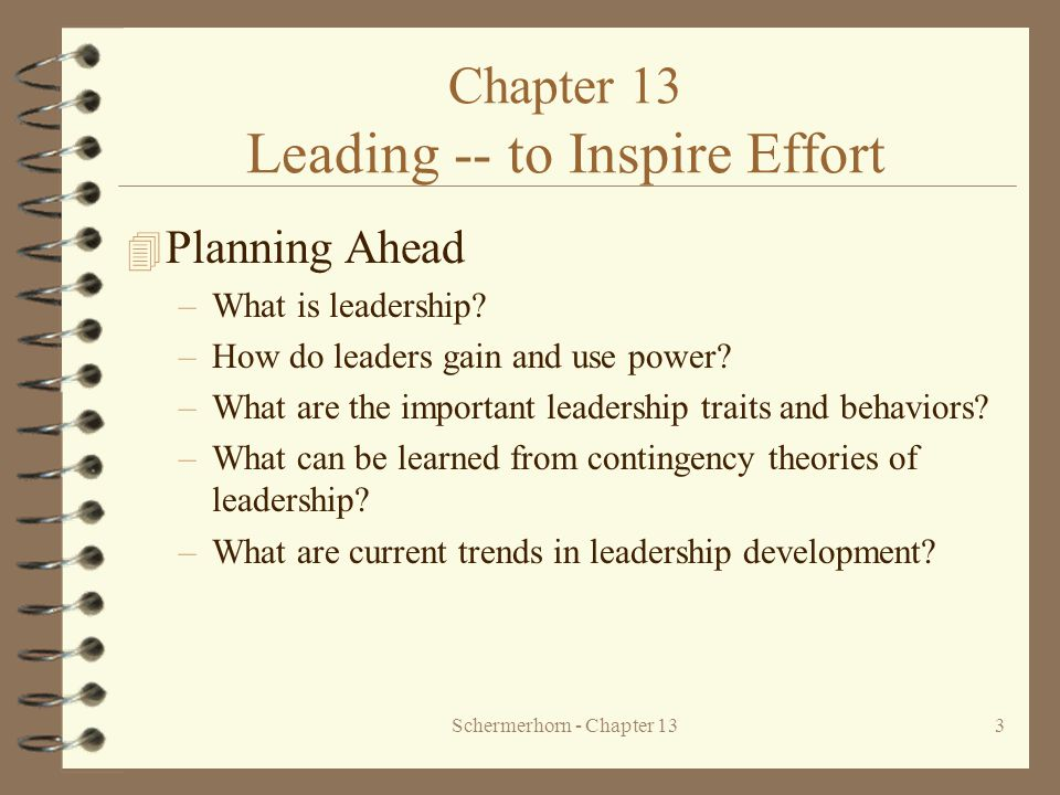 Chapter 13 Leading -- to Inspire Effort