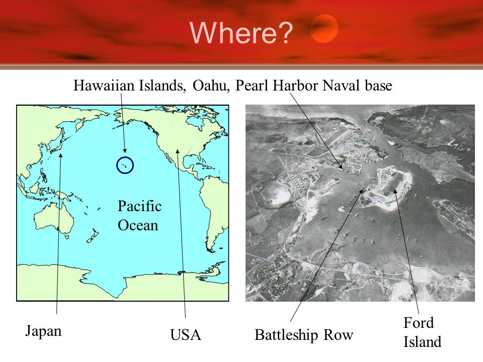 Where Hawaiian Islands, Oahu, Pearl Harbor Naval base USA Japan