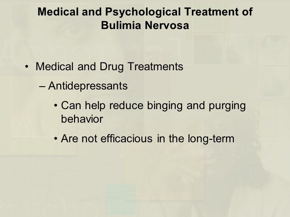 Medical and Psychological Treatment of Bulimia Nervosa