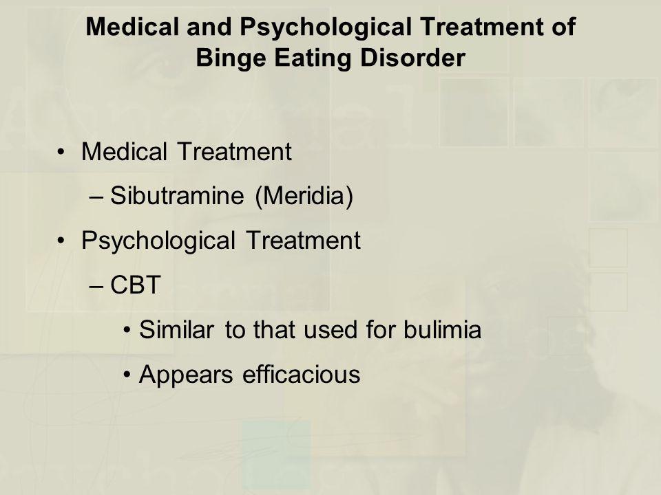 Medical and Psychological Treatment of Binge Eating Disorder