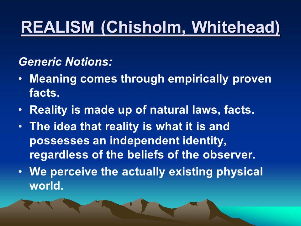 REALISM (Chisholm, Whitehead)